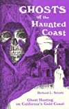 Ghosts of the Haunted Coast, Senate, Richard L., 0934793042