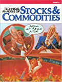 Technical Analysis of Stocks and Commodities, , 0938773119