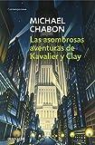 Las asombrosas aventuras de Kavalier y Clay (CONTEMPORANEA)