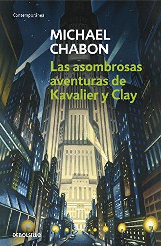 Descargar Libro Las Asombrosas Aventuras De Kavalier Y Clay Michael Chabon