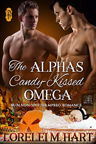 The Alpha's Candy-Kissed Omega: MM Non-Shifter Mpreg Romance (Alpha Kissed Book 2) -