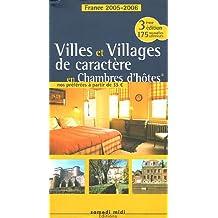 Villes et Villages de Caractère en Chambres d'Hôtes