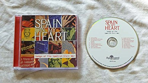Spain In My Heart CD Album - Appleseed Recordings 2003 - A USED CD Album with 22-Page Booklet - 17 Songs Of The Spanish Civil War