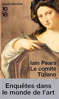 Le comité Tiziano, Pears, Iain