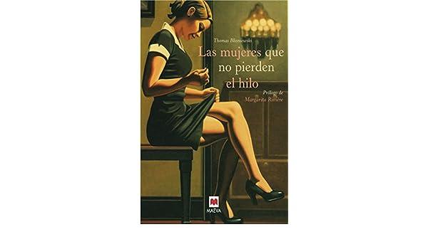 Las mujeres que no pierden el hilo: OLSEN JUSSI: 9788492695133: Amazon.com: Books