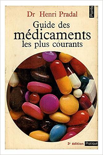 Guide des médicaments / Pradal, Henri / Réf: 17711 pdf