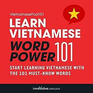Learn Vietnamese - Word Power 101 Audiobook