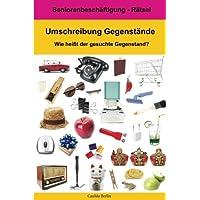 Umschreibung Gegenstände - Wie heißt der gesuchte Gegenstand?: Seniorenbeschäftigung Rätsel