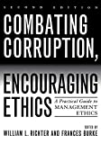img - for Combating Corruption, Encouraging Ethics: A Practical Guide to Management Ethics (January 23, 2007) Paperback book / textbook / text book