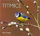 Titmice, Keith Graham, 1900455536