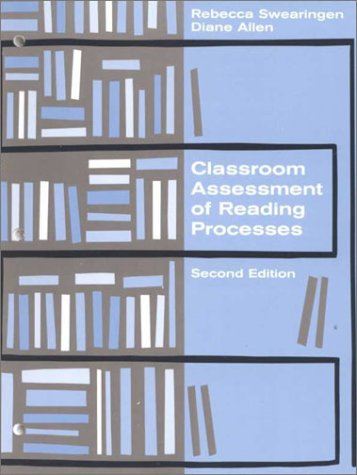Classroom Assessment of Reading Processes