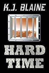 Hard Time (Phoenix Chronicles Book 2)