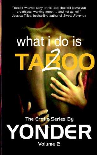 Read Online What I do is Taboo 2 pdf epub