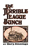 The Terrible Teague Bunch, Gary Jennings, 0393335917