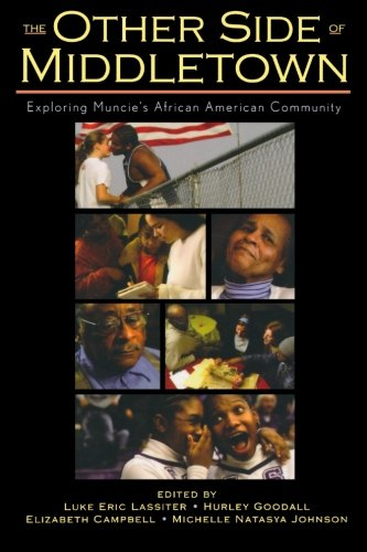The Other Side of Middletown: Exploring Muncie's African American Community