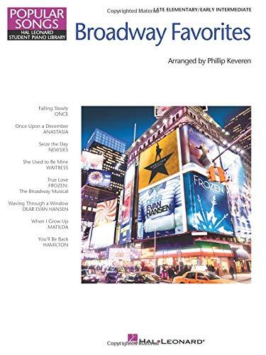 Broadway Keyboard Piano - Broadway Favorites - Popular Songs Series: Late Elementary/Early Intermediate Level