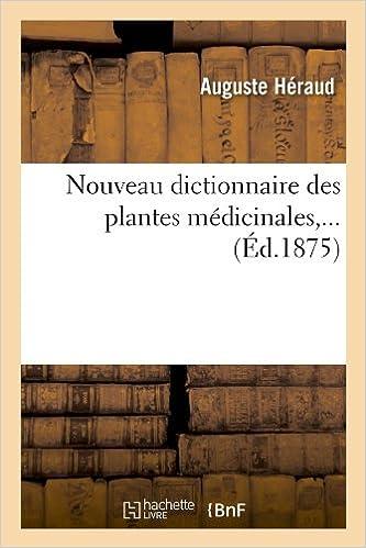 Livre Nouveau dictionnaire des plantes médicinales (Éd.1875) pdf, epub