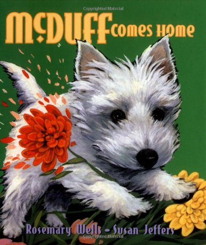 McDuff: Mini McDuff Comes Home: McDuff and Friends