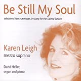 Bonnie Lou Williams: Be Still My Soul: Selections From American Art Song for
