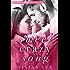Sweet Crazy Song: A Small Town Rockstar Romance