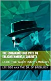 img - for The (Breaking) Bad Path to Enlightenment & Sobriety: Learn from Walter White's MIstakes book / textbook / text book