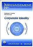 Corporate Identity. Unternehmensleitbild - Organisationskultur