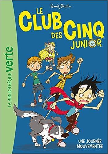 Amazon Fr Le Club Des Cinq Junior 07 Une Journee