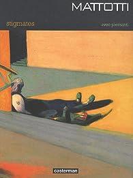 Stigmates par Lorenzo Mattotti