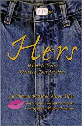 Hers: 30 Erotic Tales Written Just for Her