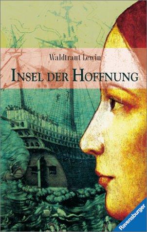 Insel der Hoffnung (Jugendliteratur ab 12 Jahre)