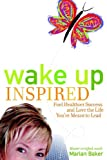 Wake up Inspired, Marian Baker, 0977905926