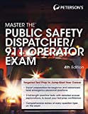 Master the Public Safety Dispatcher/911 Operator Exam by Peterson's (September 8, 2015) Paperback