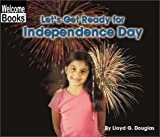 Let's Get Ready for Independence Day, Lloyd G. Douglas, 0516243500