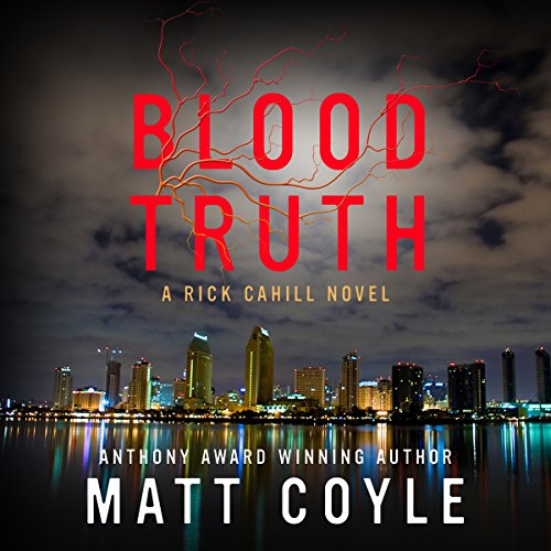 Blood Truth: The Rick Cahill Series