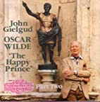 The Happy Prince (Part Two) by Sir John…