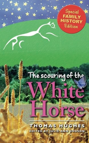 The Scouring of the White Horse: a Novel: Family history edition