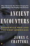 img - for Ancient Encounters: Kennewick Man and the First Americans book / textbook / text book