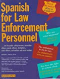 Spanish for Law Enforcement Personnel, William C. Harvey, 0764170147