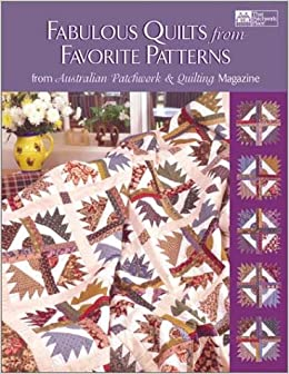 Fabulous Quilts from Favorite Patterns: From Australian Patchwork ... : quilting books australia - Adamdwight.com