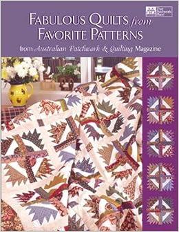 Fabulous Quilts from Favorite Patterns: From Australian Patchwork ... : australian quilt magazines - Adamdwight.com
