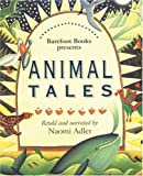 The Barefoot Book Of Animal Tales: From Around the World (Barefoot Paperback) (Barefoot Paperback)
