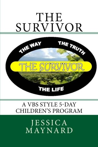 The Survivor: A VBS style 5-day children's program ()