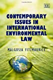 Contemporary Issues in International Environmental Law, Malgosia Fitzmaurice, 184542283X