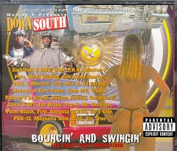 Down South Hustlers: Bouncin' And Swingin' Tha Value Pack CompilationExplicit Lyrics
