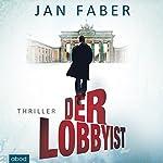 Der Lobbyist | Jan Faber