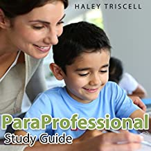 Paraprofessional Study Guide - Paraprofessional Audio Study Guide - Parapro Study Guide: READING EDITION - BEST Paraprofessional Test Prep - Be READY For The Paraprofessional Test!!
