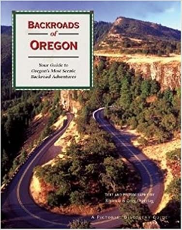 ;NEW; Backroads Of Oregon: Your Guide To Oregon's Most Scenic Backroad Adventures. asaltos global party tutors ritas