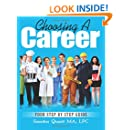 Choosing A Career: Your Step By Step Guide