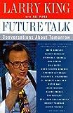 Future Talk, Larry King, 0060174579