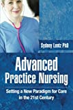 Advanced Practice Nursing, Sydney Lentz, 1491800844